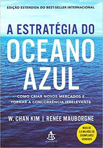 O que é a Estratégia do Oceano Azul